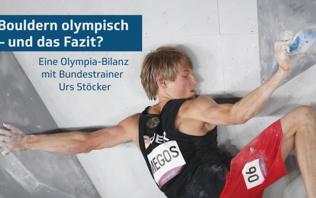 Bouldern olympisch – und das Fazit?